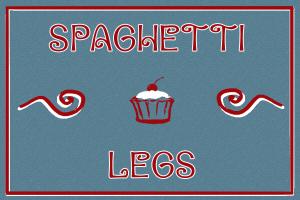 Spaghetti Legs