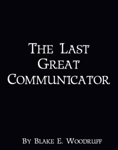 Cover-TheLastGreatCommunicator